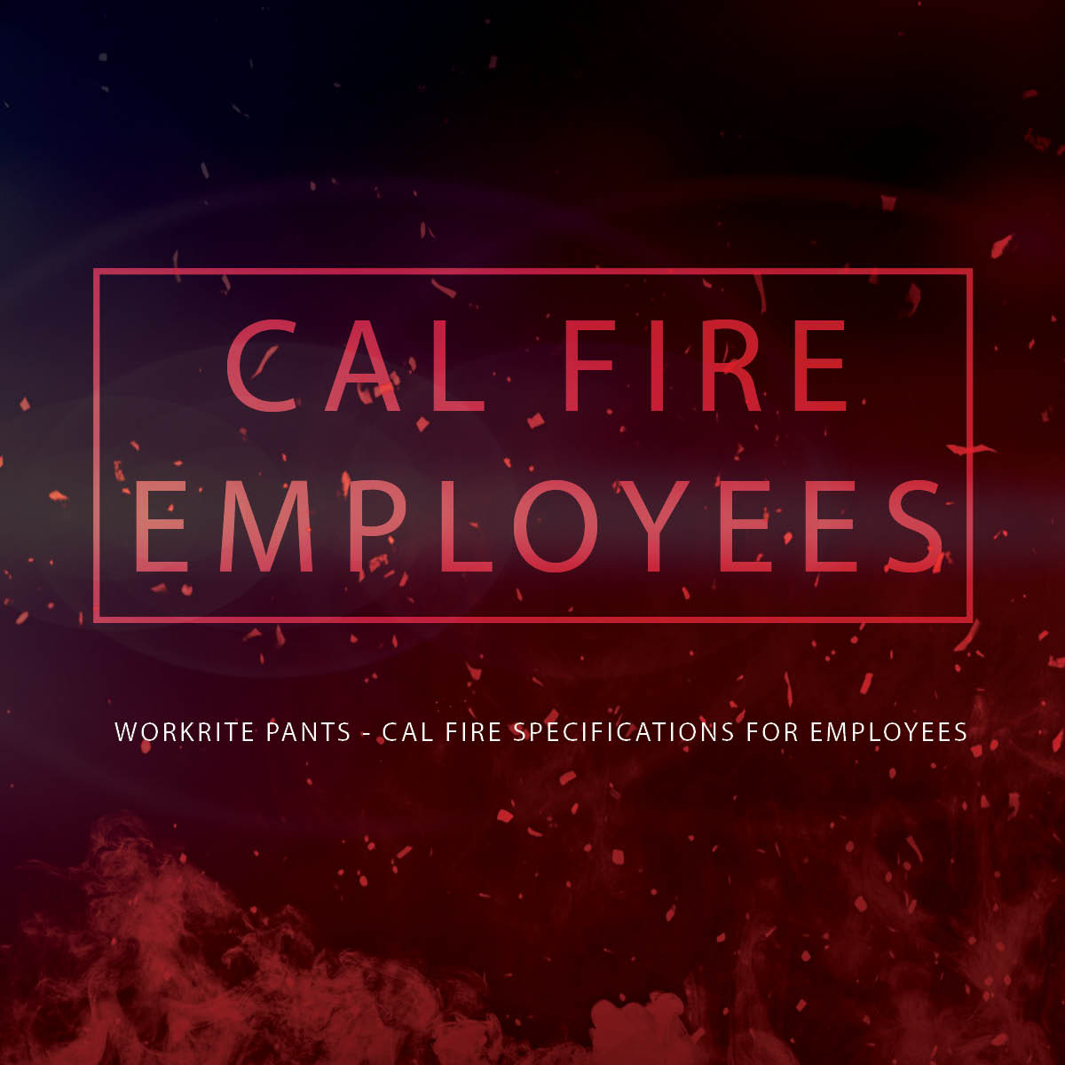 Cal Fire Specifications for Employees